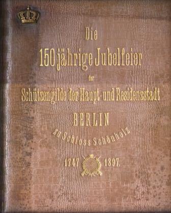 Schuetzengilde-Berlin-1897